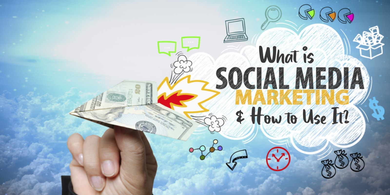 What is Social Media Marketing and How to Use It?